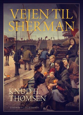 Knud H. Thomsen (f. 1921): Vejen til Sherman