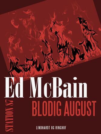 Ed McBain: Blodig august