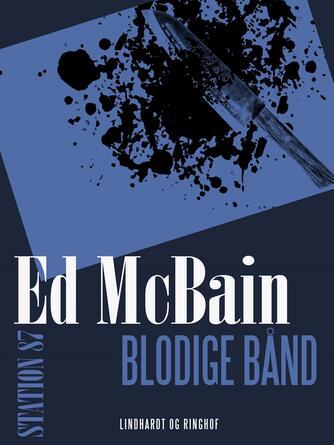 Ed McBain: Blodige bånd