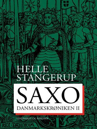 Saxo: Danmarkskrøniken. 2