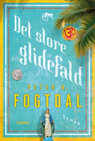 Peter Fogtdal: Det store glidefald