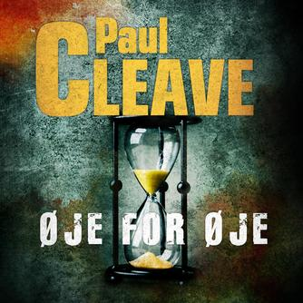 Paul Cleave: Øje for øje