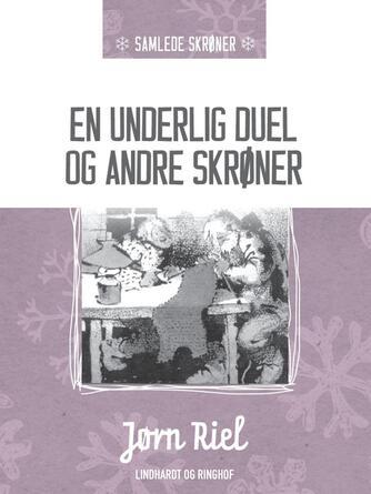 Jørn Riel: En underlig duel