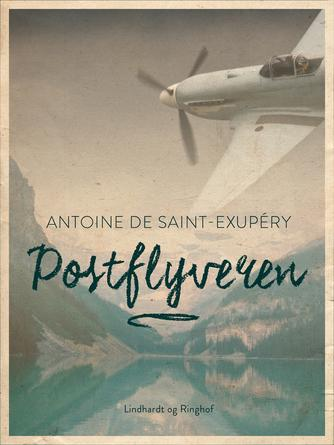Antoine de Saint-Exupéry: Postflyveren