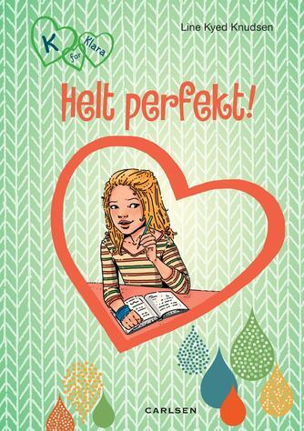 Line Kyed Knudsen: Helt perfekt