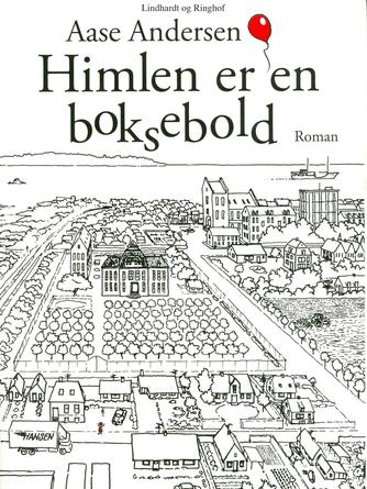 Aase Andersen (f. 1960): Himlen er en boksebold