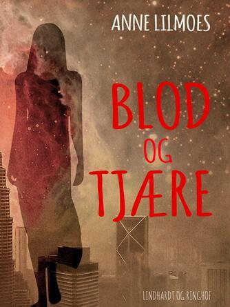 Anne Lilmoes: Blod og tjære