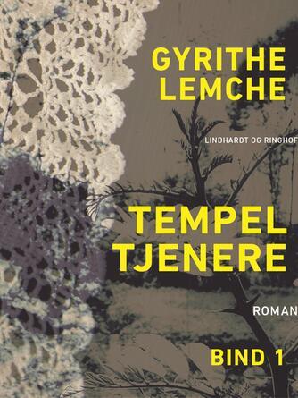 : Tempeltjenere (bind 1)