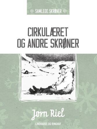 : Cirkulæret og andre skrøner