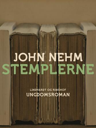 John Nehm: Stemplerne