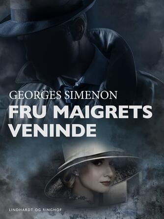 : Fru Maigrets veninde