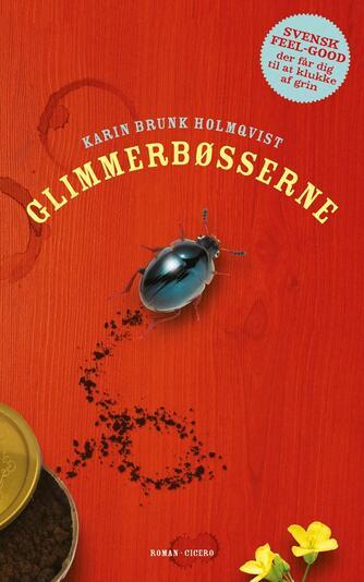 Karin Brunk Holmqvist: Glimmerbøsserne