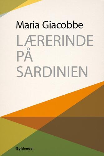 Maria Giacobbe: Lærerinde på Sardinien