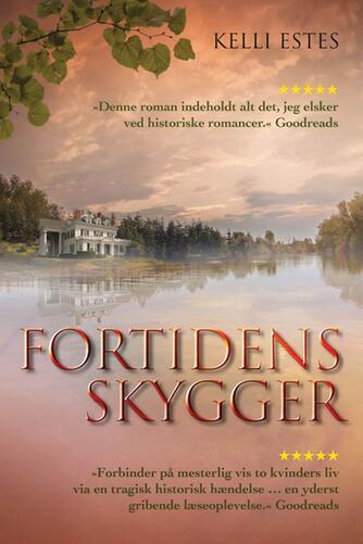 Kelli Estes: Fortidens skygger
