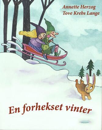 Annette Herzog: En forhekset vinter