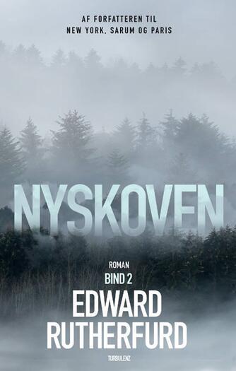 Edward Rutherfurd: Nyskoven. 2