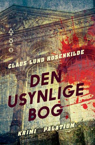 Claus Lund Rosenkilde: Den usynlige bog