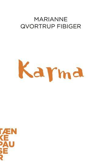 Marianne C. Qvortrup Fibiger: Karma