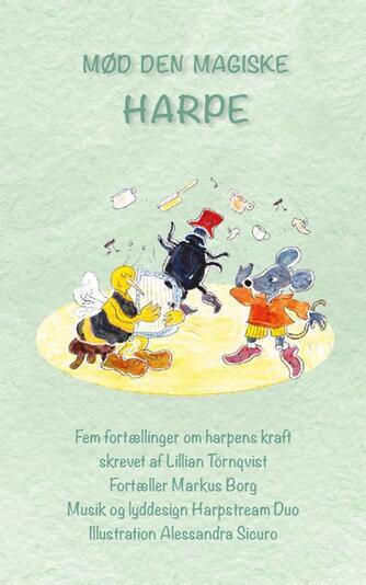 Lillian Tørnqvist: Mød den magiske harpe