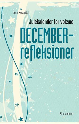 Jens Rosendal: Julekalender for voksne