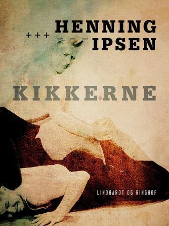 Henning Ipsen (f. 1930): Kikkerne