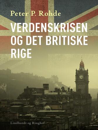 : Verdenskrisen og det britiske rige