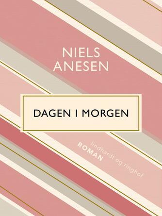 Niels Anesen: Dagen i morgen