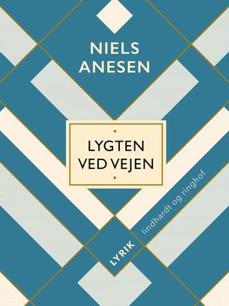 Niels Anesen: Lygten ved vejen