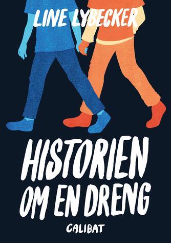 Line Lybecker: Historien om en dreng