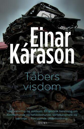 Einar Kárason: Tåbers visdom