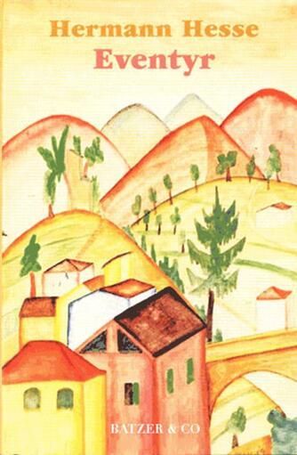 Hermann Hesse: Eventyr