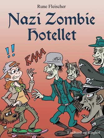 Rune Fleischer: Nazi zombie hotellet