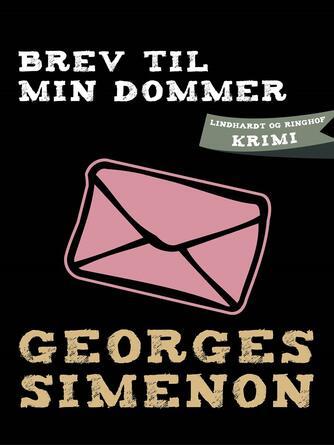 Georges Simenon: Brev til min dommer