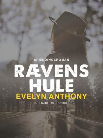 Evelyn Anthony: Rævens hule