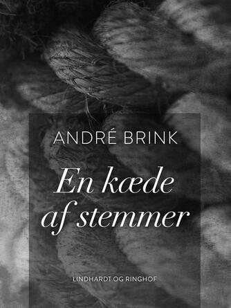 André Brink: En kæde af stemmer
