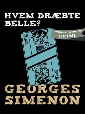 Georges Simenon: Hvem dræbte Belle?