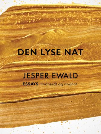 Jesper Ewald: Den lyse Nat