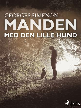 Georges Simenon: Manden med den lille hund