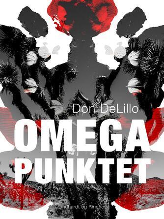 Don DeLillo: Omegapunktet : roman