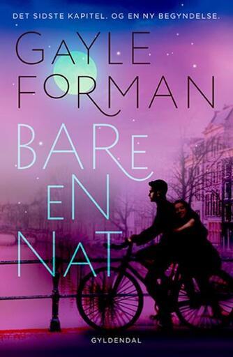Gayle Forman: Bare en nat