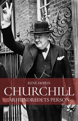 René Højris: Churchill : århundredets person