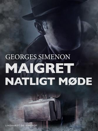 Georges Simenon: Natligt møde