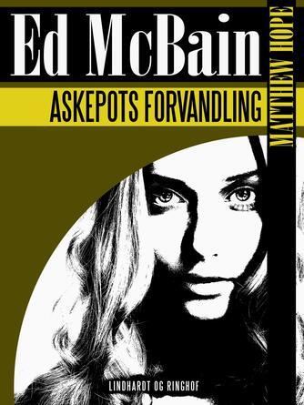 Ed McBain: Askepots forvandling
