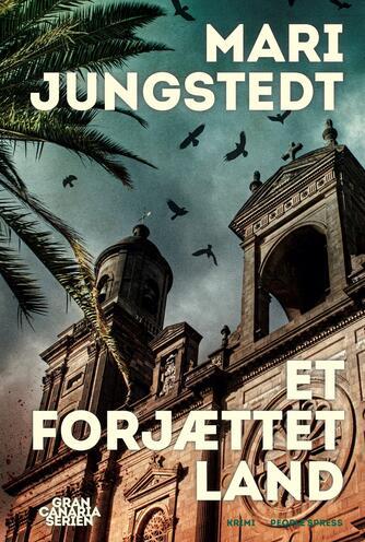 Mari Jungstedt: Et forjættet land : krimi
