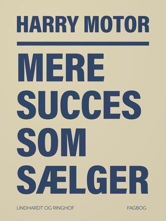 Harry Jensen (f. 1921): Mere succes som sælger