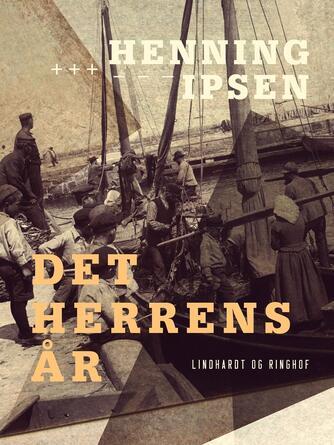 Henning Ipsen (f. 1930): Det Herrens år