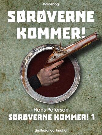 Hans Peterson: Sørøverne kommer!
