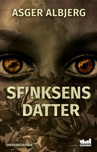 Asger Albjerg: Sfinksens datter : spændingsroman