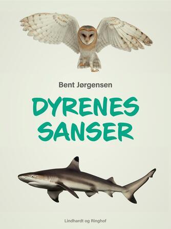 Bent Jørgensen (f. 1933-09-19): Dyrenes sanser