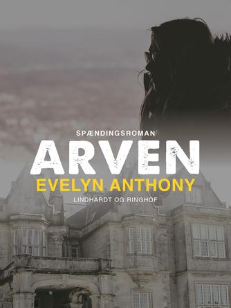 Evelyn Anthony: Arven